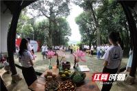 第五届船山文化夏令营结营为师生打开国学之窗