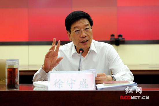 湖南省委书记、省人大常委会主任 徐守盛